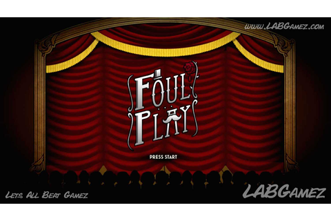 Foul Play Makes Its Way Into PS4 and Vita - GameAxis