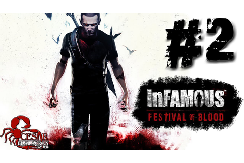 InFAMOUS: Festival of Blood - Gameplay (Español Latino ...