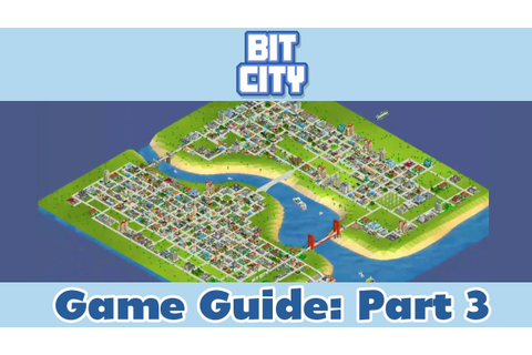 Bit City Level 8 Finally! Game Guide | Part 3 - YouTube