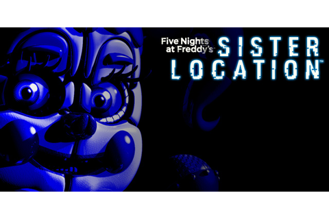 Five Nights at Freddy's: Sister Location | Nintendo Switch ...