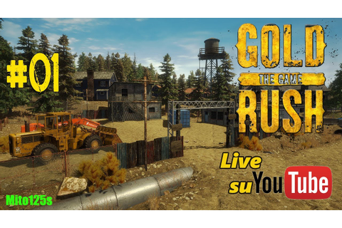 Gold Rush: The Game #01 - Alla ricerca dell'oro canadese ...