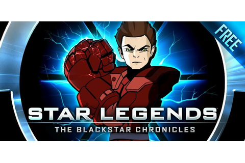 [ JOGO ]Star Legends: The Chronicles Blackstar Apk v2.0.0 ...