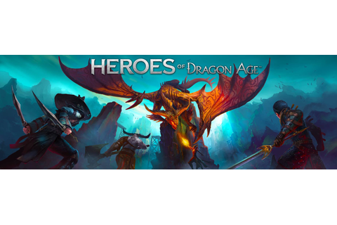 Heroes of Dragon Age - Dragon Age Wiki