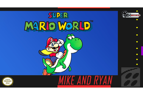 Super Mario World (Super Nintendo) Mike & Ryan - YouTube