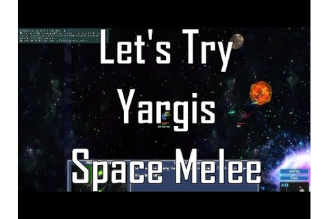 Lets Try Yargis - Space Melee: Physics-Based Fun with Tons ...