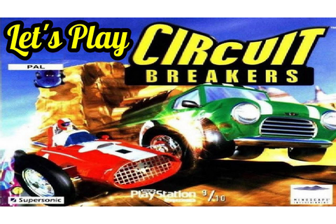 Let's Play | Circuit Breakers (PS1) - YouTube
