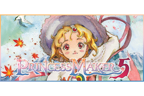 Steam:Princess Maker 5