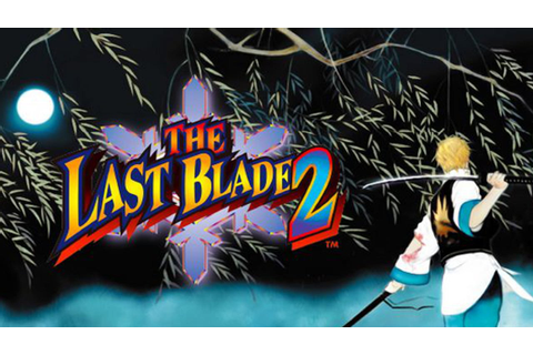 THE LAST BLADE 2 » FREE DOWNLOAD | CRACKED-GAMES.ORG