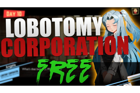 How to Crack Lobotomy Corporation | 2018 Free Download ...