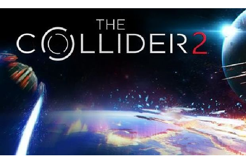 The Collider 2 Free Download PC Games | ZonaSoft