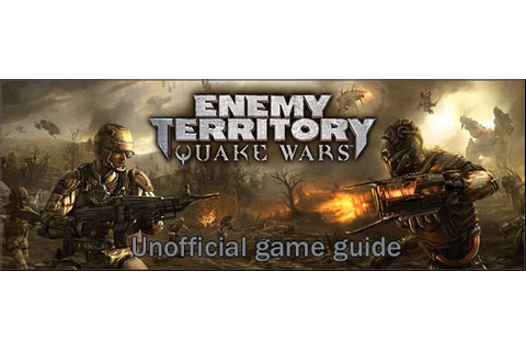Enemy Territory: Quake Wars Game Guide | gamepressure.com