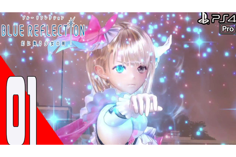 Blue Reflection - Full Game - Gameplay Walkthrough Part 1 ...