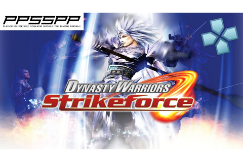 Dynasty Warriors: Strikeforce - PSP Gameplay (PPSSPP ...