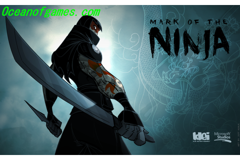 Mark Of The Ninja Free Download - Ocean Of Games