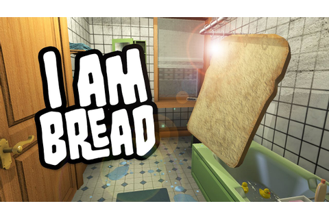 I am Bread - Gameplay Video - YouTube