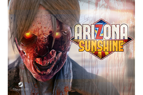 Arizona Sunshine Windows, VR game - Mod DB