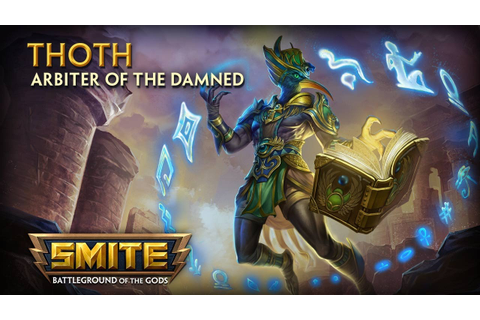 SMITE - God Reveal - Thoth, Arbiter of the Damned - YouTube