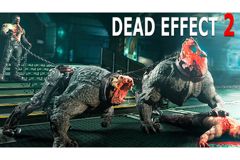 Download Game Dead Effect 2 Full Crack