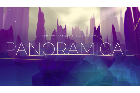 PANORAMICAL by Finji, Fernando Ramallo
