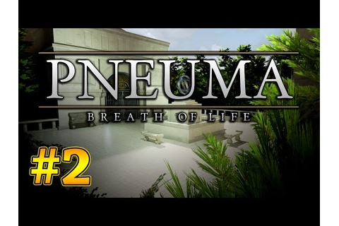 Pneuma Breath of Life Walkthrough - Part 1 - Prologue - In ...