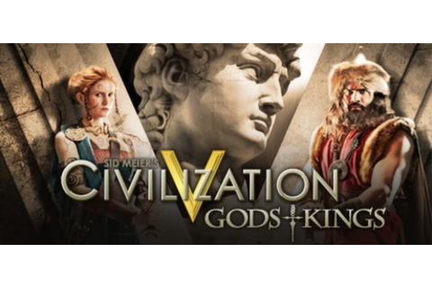 Sid Meier's Civilization V - Gods and Kings on Steam