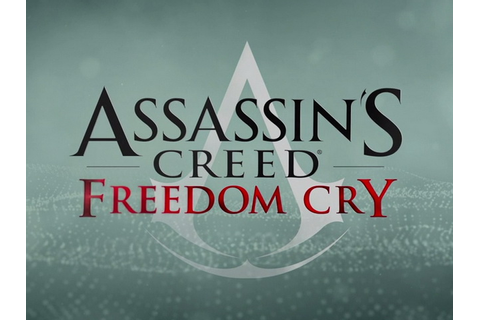 Assassin's Creed Freedom Cry Free Download Game