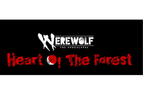 Werewolf: The Apocalypse - Heart of the Forest PC Release ...