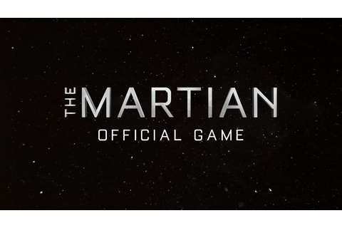 The Martian: Official Game Trailer (Google Play) - YouTube
