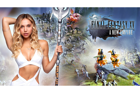Final Fantasy XV: A New Empire - Alexis Ren in Alliance ...