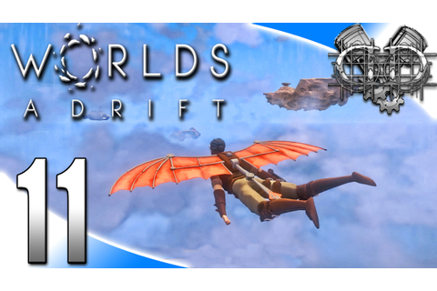 Worlds Adrift Alpha Gameplay :EP11: Da Vinci Glider! (PC ...
