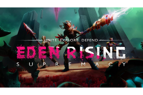Eden Rising: Supremacy - A unique open world tower defense ...