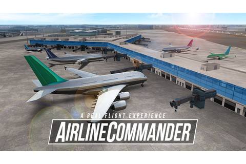 Airline Commander - Android/iOS Gameplay (Beta Test) - YouTube