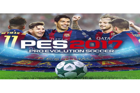 Pro Evolution Soccer 2017 - Free Download PC Game (Full ...