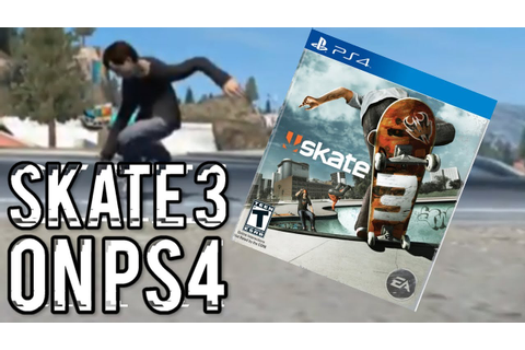 SKATE 3 ON PS4?!?! (Skate 3 Gameplay) - YouTube