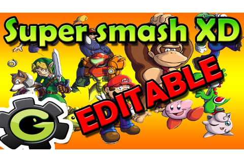 Game Maker - Super Smash Bros XD - EDITABLE - YouTube