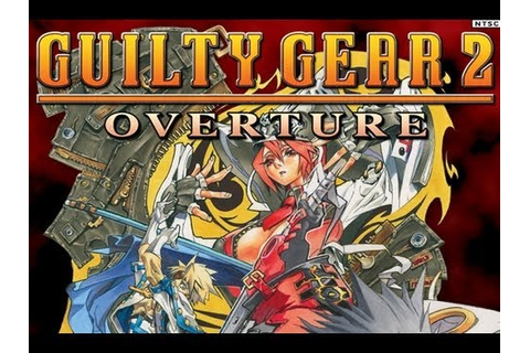 CGRundertow GUILTY GEAR 2: OVERTURE for Xbox 360 Video ...