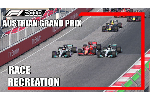 F1 2017 GAME: RECREATING THE 2018 AUSTRIAN GRAND PRIX ...
