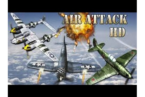 Air Attack HD Android Games Hands on Review - YouTube