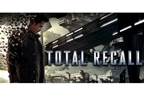 Cult of Android - Official Total Recall Game Brings Sci-Fi ...