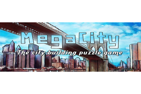Highly rated iOS city building puzzler called MegaCity now ...