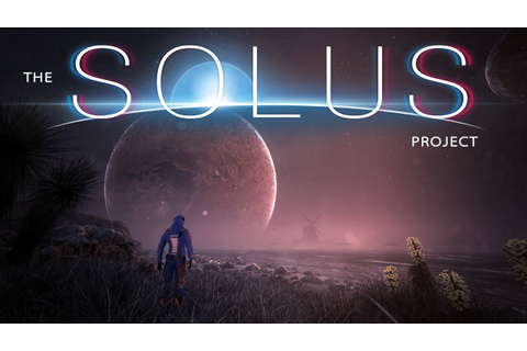 The Solus Project - Game Introduction Developer Diary ...