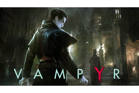 Vampyr - Gameplay Demo GamesCom 2016 @ 1080p HD - YouTube