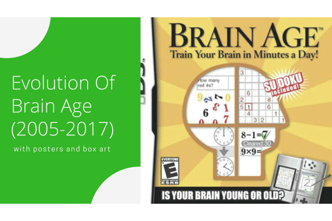 Brain Age Games Evolution (2005-2017) - YouTube