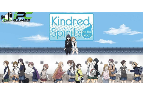 Kindred Spirits on the Roof PC Game Free Download