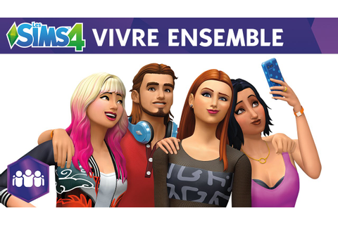 Les Sims 4: Vivre Ensemble (Extension de Jeu) - YouTube