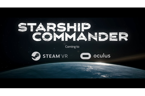 Starship Commander Announce Trailer - Cramgaming.com