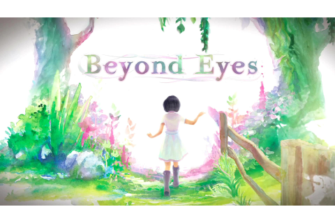 Beyond Eyes - Team17 Group PLC