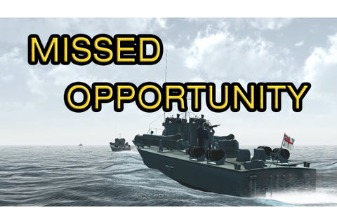 Missed Opportunity - PT Boats: Knights of the Sea - YouTube