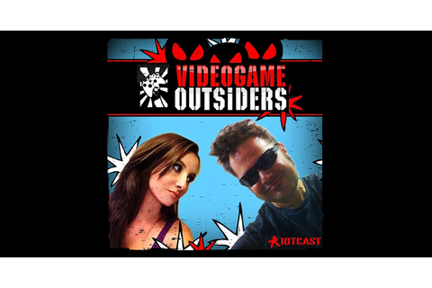 Video Game Outsiders by RiotCast Network on iTunes