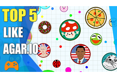 Top 5 games like Agar.io | Best alternative for Agar.io ...